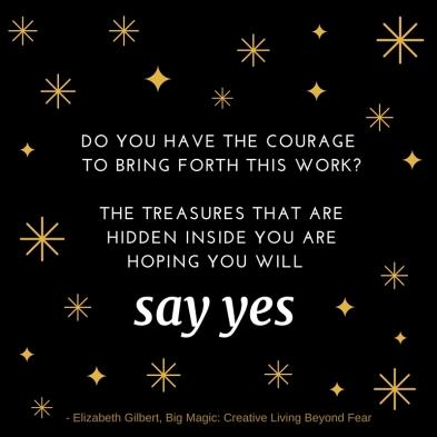 Big Magic Quote - Treasures Inside