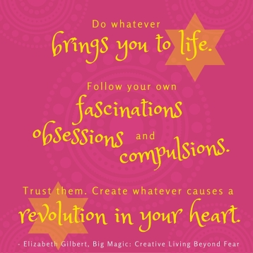 Revolution - Big Magic Quote